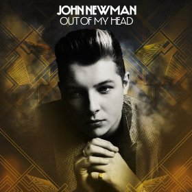 John_Newman_Out_of_My_Head